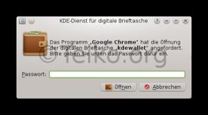 Chrome startet und KWallet fragt nach dem Masterpasswort
