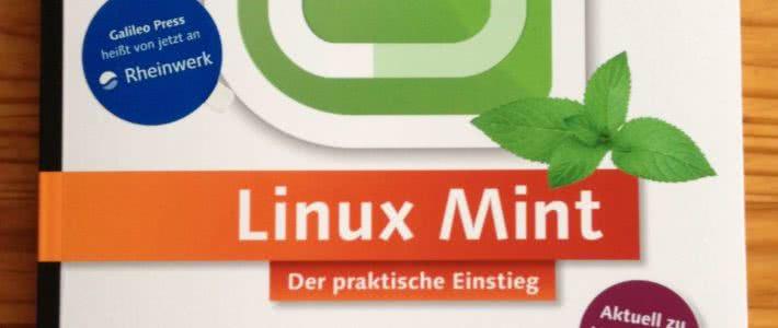 Linux Mint Der praktische Einstieg von Dirk Becker