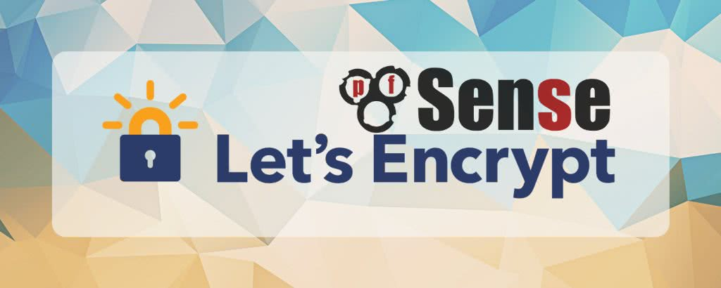 Let's encrypt in pfsense